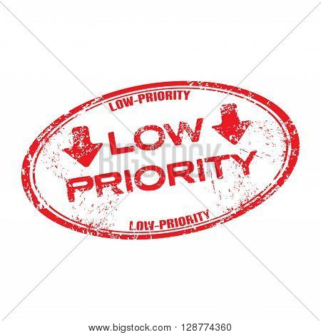 Red grunge rubber stamp with the text low priority written inside the stamp