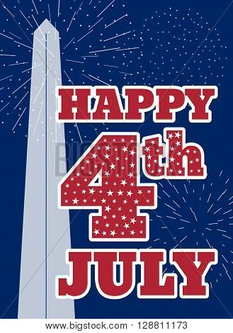 Vintage card design for fourth of July Independence Day USA. Designed in traditional American flag colors, with Washington Monument and typical American type. Patriotic series, main celebration of USA