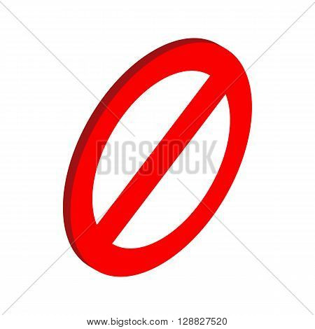 Prohibition sign icon in isometric 3d style on a white background