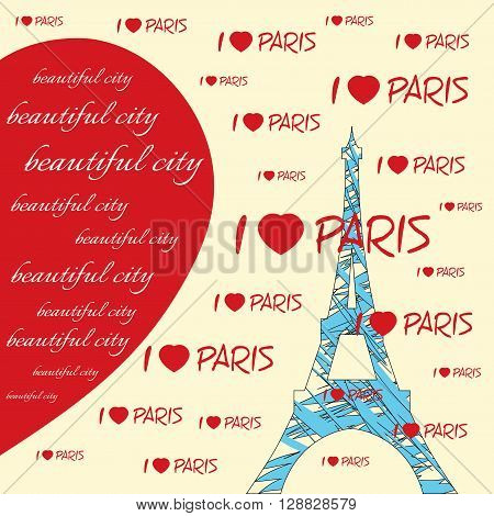 Fashion Typography Graphics. T-shirt Design with hearts and lettering Beautiful city I love Paris. Illustration of blue eiffel tower with red hearts. Big red heart. Paris as symbol of love