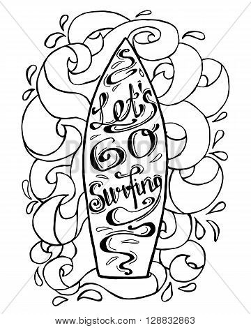 A hand drawn illustration of a surfboard with waves around it. Lettering