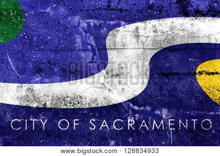 Flag Of Sacramento, California, Painted On Dirty Wall. Vintage And Old Look.