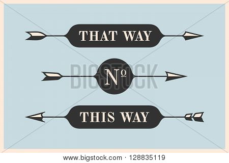 Set of vintage arrows and banners with inscription That Way and This Way. Black design elements in retro style for navigation sign on color background. Vector Illustration