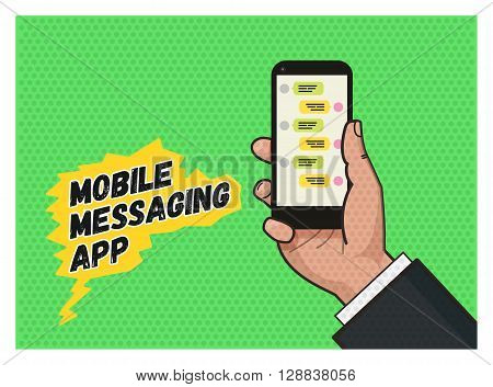 writing a message on mobile app. Hand holding a mobile phone against green background. Pop art illustration in vector flat format. Old style of a texture. Mobile messaging app.