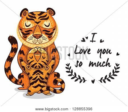 Cute vector card with mother and child tigers. Lovely card with hearts and text I love you so much
