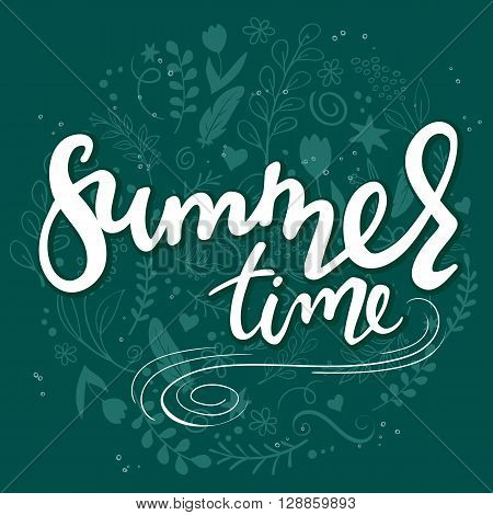 vector hand drawn lettering text - summer time - with decorative elements - swirls curls branches flowers feathers.