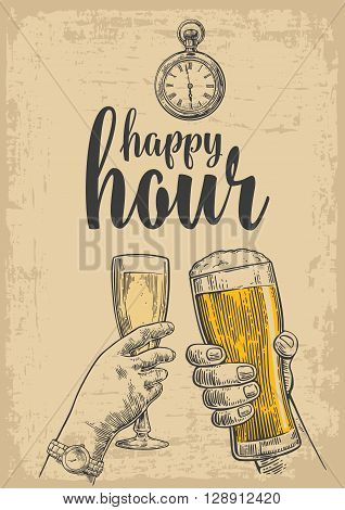 Two hands clink a glass of beer and a glass of champagne. Vintage vector engraved drawn illustration for web poster invitation to party. Isolated on beige background. Happy hour.
