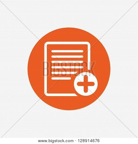 Text file sign icon. Add File document symbol. Orange circle button with icon. Vector