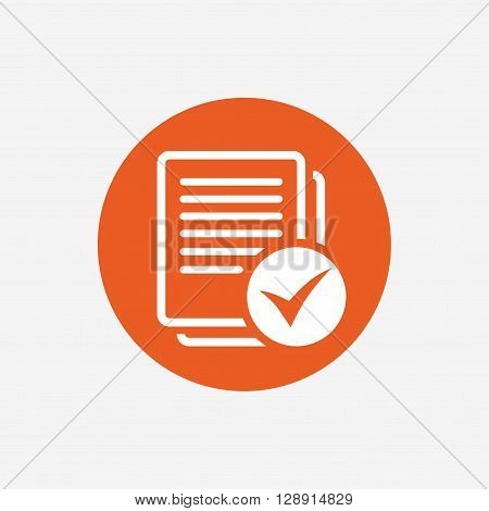 Text file sign icon. Check File document symbol. Orange circle button with icon. Vector