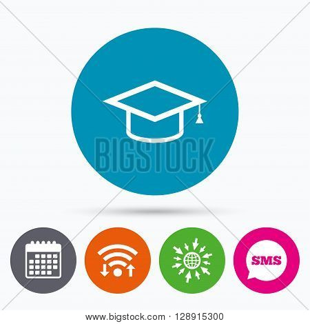 Wifi, Sms and calendar icons. Graduation cap sign icon. Higher education symbol. Go to web globe.