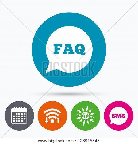 Wifi, Sms and calendar icons. FAQ information sign icon. Help speech bubble symbol. Go to web globe.