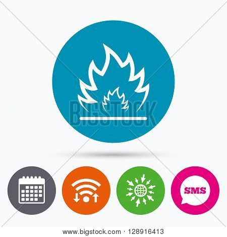 Wifi, Sms and calendar icons. Fire flame sign icon. Heat symbol. Stop fire. Escape from fire. Go to web globe.