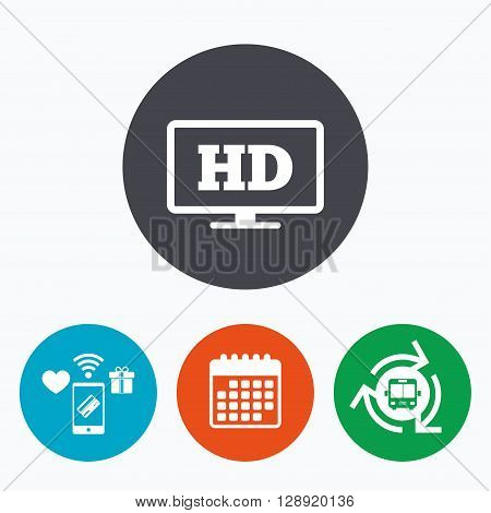 HD widescreen tv sign icon. High-definition symbol. Mobile payments, calendar and wifi icons. Bus shuttle.