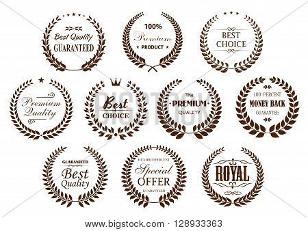 Premium quality guarantee laurel wreaths icons with brown branches, arranged into circle frames with text Best Choice and Special Offer, Premium Product and Money Back Guarantee, adorned by stars, crowns and vintage text dividers
