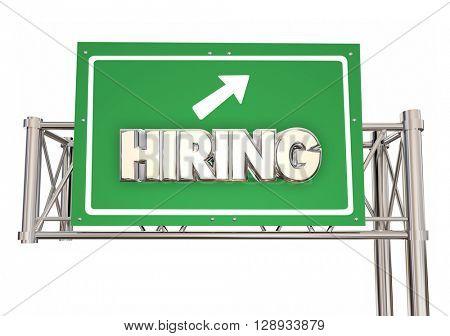 Hiring Freeway Green Sign New Jobs Ahead Help Wanted Word 3d Illustration