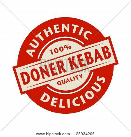 Abstract stamp or label with the text Authentic Delicious Doner Kebab, written inside, vector illustration