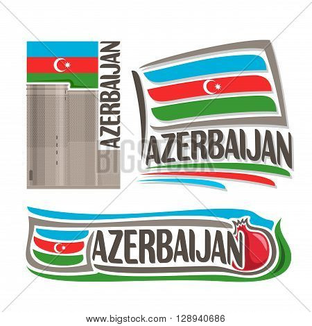 Vector logo for Azerbaijan, consisting of 3 isolated illustrations: Maiden Tower in Baku on background of national state flag, symbol of Azerbaijan and azerbaijanian flag beside pomegranate close-up