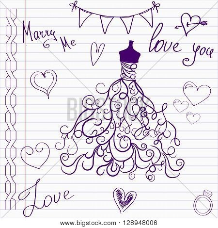 Wedding drawings. Sketch wedding dress on notebook page.Hand drawn wedding template. Wedding invitation in doodle style.Merry me. Love. Wedding dress.