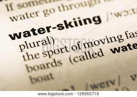 Close Up Of Old English Dictionary Page With Word Water Skiing.