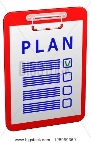 Clipboard with word plan isolated on white background. 3D rendering.