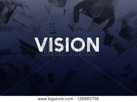 Vision Ambition Goals Aim Perspective Concept