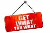get what you want, 3D rendering, vintage old red sign poster