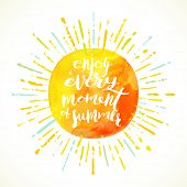 Постер, плакат: Enjoy every moment of summer Summer calligraphy Summer holidays Summer vector Summer illustrati