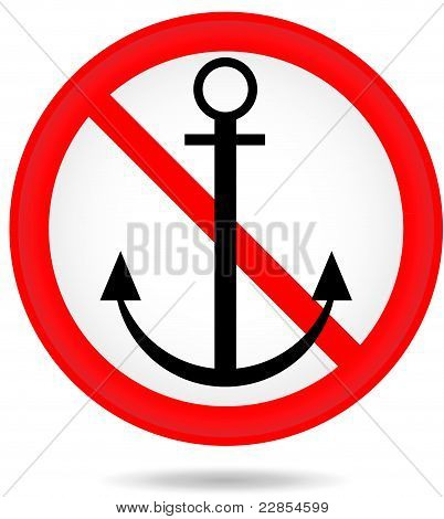 Forbidding round sign with an anchor