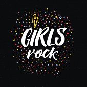 Girls Rock Inscription. Feminism Slogan On Black Background For Feminist Tees, Apparel And Posters D poster