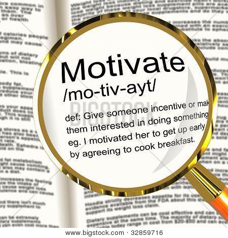 Motivate Definition Magnifier Showing Positive Encouragement Or Inspiration