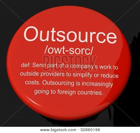 Outsource Definition Button Showing Subcontracting Suppliers And Freelance