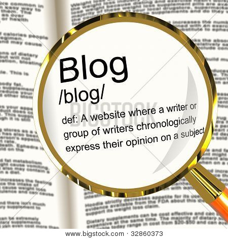 Blog Definition Magnifier Showing Website Blogging Or Blogger