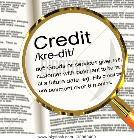 Lupa de definição de crédito mostrando o pagamento sem dinheiro ou empréstimo