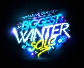 Biggest winter sale advertising poster, massive savings, neon lights banner, rasterized version poster