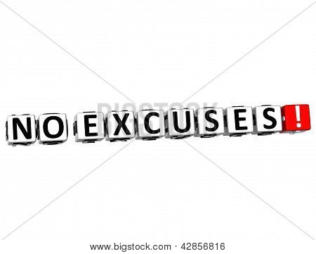 3D No Excuses! Button Click Here Block Text