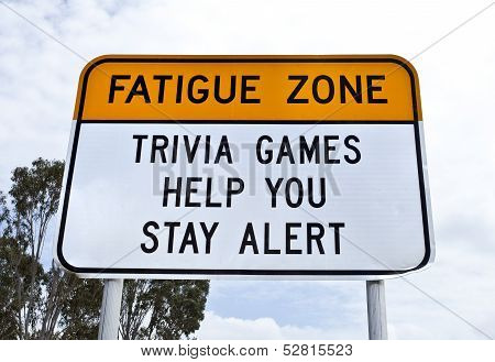 Fatigue Zone Sign