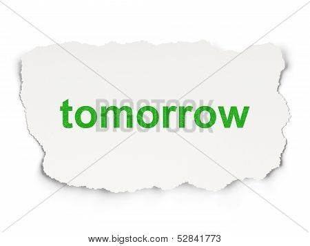 Time concept: Tomorrow on Paper background