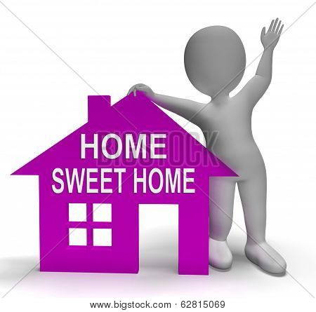 Home Sweet Home House Shows Familiar Cozy And Welcoming