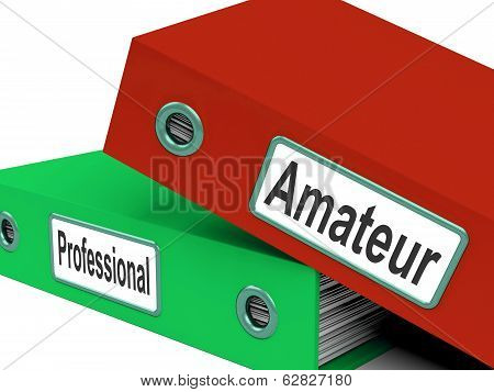 Amateur Professional Folders Mean Beginner And Expert