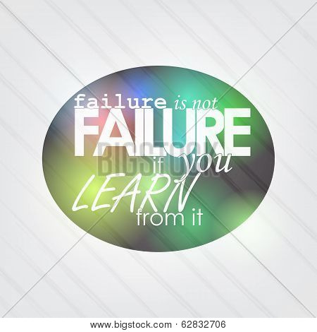 Failure Is Not Failure