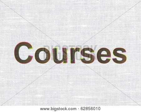 Education concept: Courses on fabric texture background