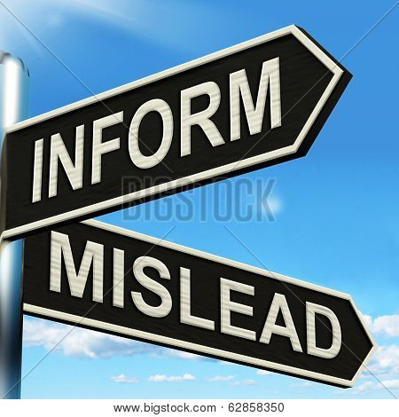 Inform Mislead Signpost Means Let Know Or Misguide