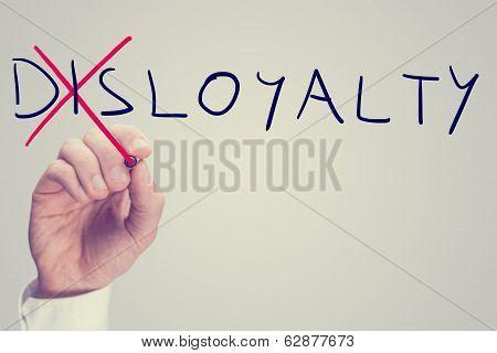 Disloyalty Versus Loyalty