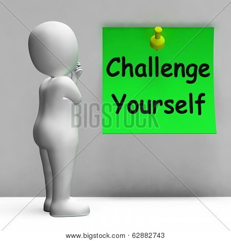 Challenge Yourself Note Means Be Determined And Motivated