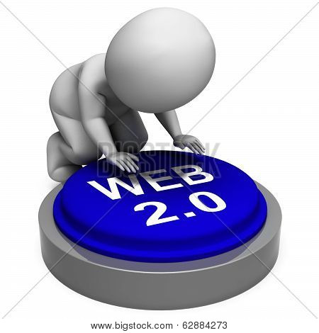 Web 2.0 Button Means Website Platform And Type