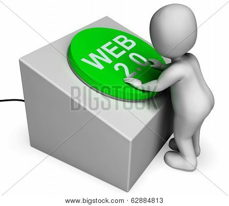 Web 2.0 Button Means Website Or Model And Platform