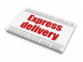 Business concept: newspaper headline Express Delivery