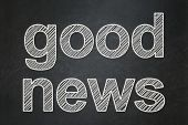 News concept: Good News on chalkboard background
