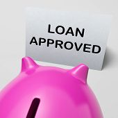 stock photo of borrower  - Loan Approved Piggy Bank Meaning Borrowing Authorised - JPG