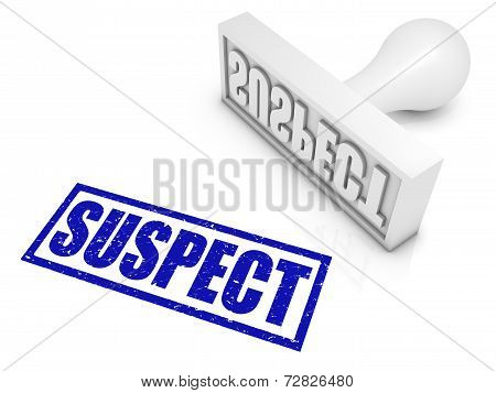Suspect Rubber Stamp